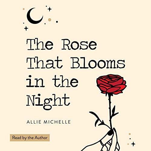 Couverture de The Rose That Blooms in the Night