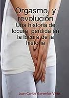Orgasmo y revolución