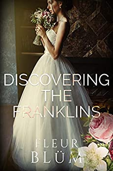 Discovering The Franklins by [Fleur Blüm]