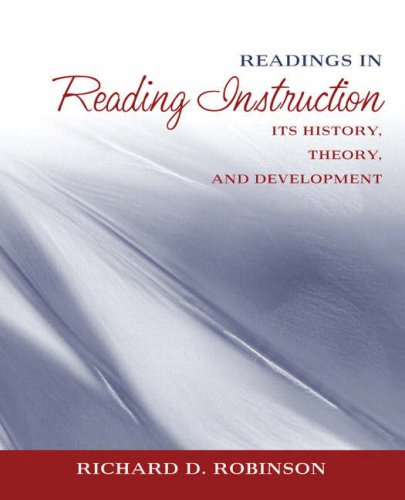 Readings in Reading Instruction: Its History, Theory, and Development