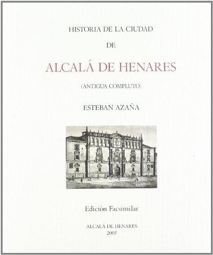 Historia de la ciudad de Alcalá de Henares