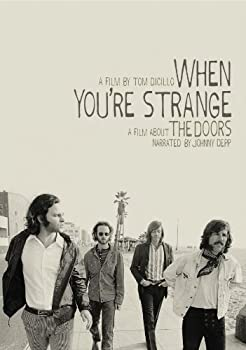 When You re Strange  A Film About The Doors