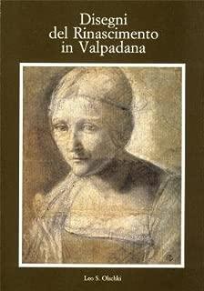Disegni del Rinascimento in Valpadana (Gabinetto disegni e stampe degli Uffizi) (Italian Edition)