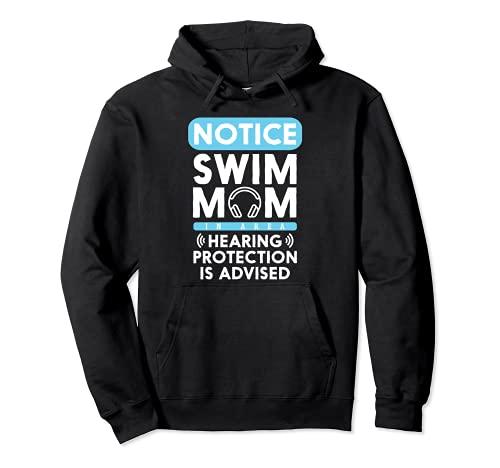 Swim Mom Hearing Protection Advised Swimming Swimmer Sudadera con Capucha