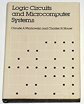 Logic Circuits and Microcomputer Systems (McGraw-Hill series in electrical engineering) 0070700907 Book Cover