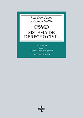 Sistema de Derecho civil: Volumen III (Tomo 1) Derechos...