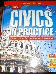 Civics in Practice  Principles of Government and Economics Teacher s Edition