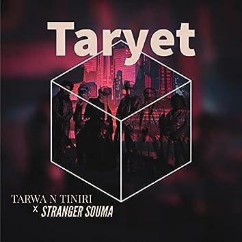 Taryet (feat. Tarwa N-Tiniri)