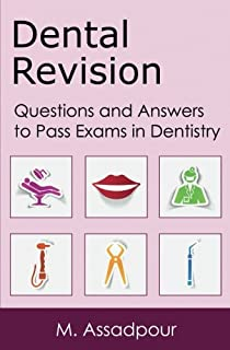 Dental Revision: Questions and Answers  to Pass Exams in Dentistry