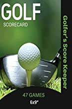 Golf Scorecard Journal: Log Book To Record & Track Your Golfing Game Performance On The Course, Scores & Stats Pages, Golf...