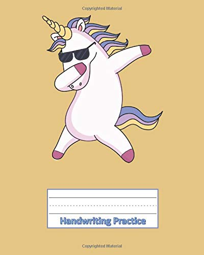 Handwriting Practice: Blank Notebook For Writing Letters and Words, Primary Kids, Kindergarten, 1st and 2nd Grade, Dabbing Unicorn