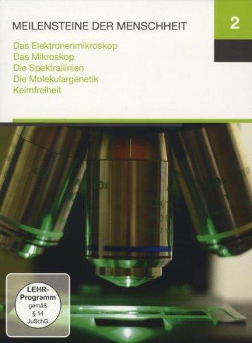 Meilensteine 2 (Das Elektronenmikroskop / Das Mikroskop / Die Spektrallinien / Die Molekulargenetik / Keimfreiheit)