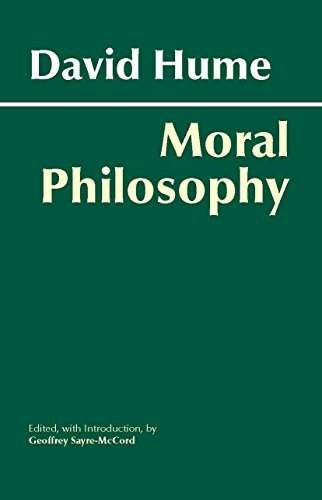 Hume: Moral Philosophy (Hackett Classics)