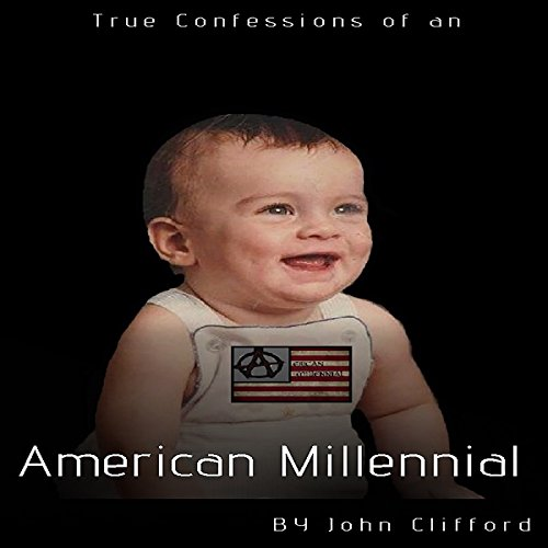 True Confessions of an American Millennial  By  cover art