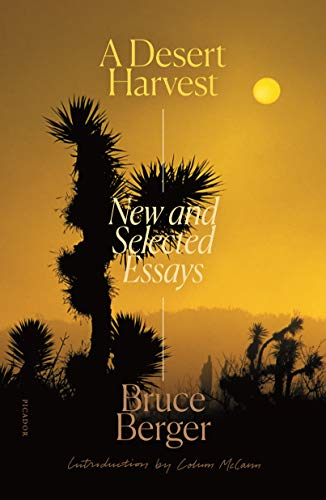 A Desert Harvest: New and Selected Essays -  Berger, Bruce, Paperback