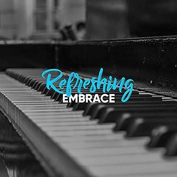 # Refreshing Embrace