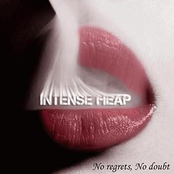 No Regrets, No Doubt