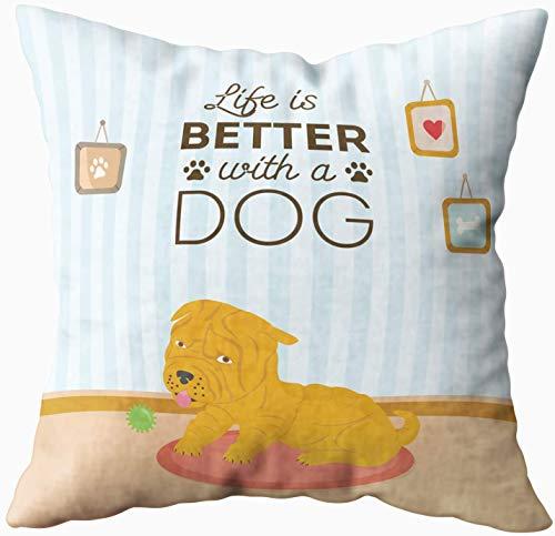 My Pillow Case, con perro en la habitación interior Shar Pei alfombra roja con mensaje de vida mejor, funda de almohada de 50 x 50 cm, fundas de almohada para sofá o sofá