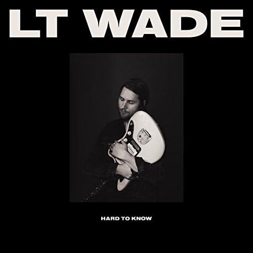 LT Wade