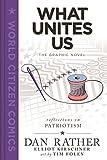 What Unites Us: The Graphic Novel (World Citizen Comics)