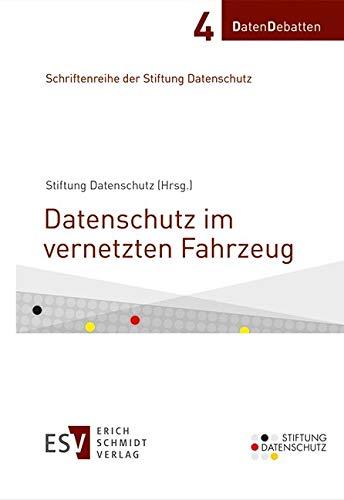 Datenschutz im vernetzten Fahrzeug (DatenDebatten 4)