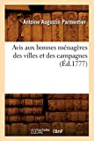 Avis aux bonnes ménagères des villes et des campagnes (Éd.1777) (Savoirs et Traditions)