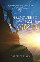 Empowered by the Grace of God