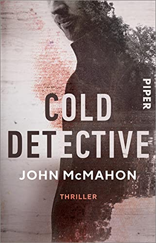 Cold Detective (Detective P. T. Marsh 1): Thriller