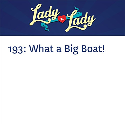 193: What a Big Boat! audiobook cover art