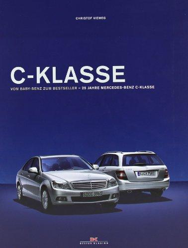 C-Klasse: Vom Baby-Benz zum Bestseller – 25 Jahre Mercedes-Benz C-Klasse