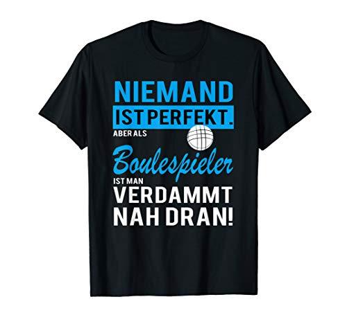 Boule Petanque Boccia Spieler Humor T-Shirt