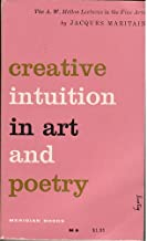 Creative Intuition in Art and Poetry: The A. W. Mellon Lectures in the Fine Arts