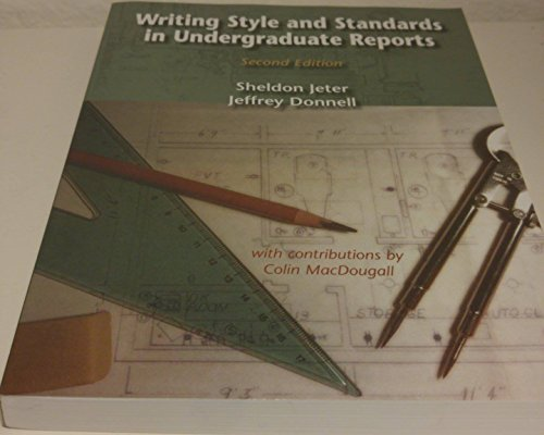 Writing Style and Standards in Undergraduate Reports, Second Edition