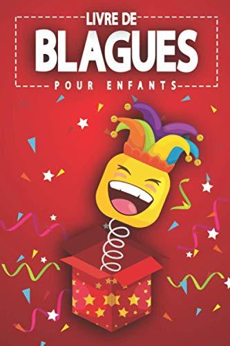 Livre de blagues pour enfants: 200 histoires drôles et...
