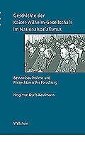 Geschichte der Kaiser-Wilhelm-Gesellschaft im Nationalsozialismus : Bestandaufnahme und Perspektiven der Forschung 3892444234 Book Cover