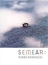 Rinko Kawauchi: Semear