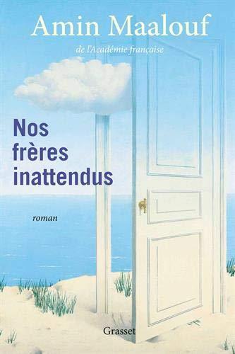 Nos frères inattendus: roman (Littérature Française)