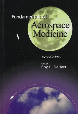 Fundamentals of Aerospace Medicine (1996-01-15)