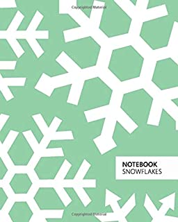 Notebook Snowflakes: (Green Edition) Fun notebook 192 ruled/lined pages (8x10 inches / 20.3x25.4 cm / Large Jotter)