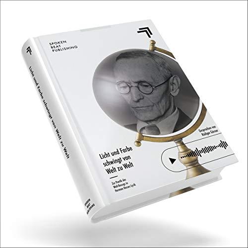 """""""Licht und Farbe schwingt von Welt zu Welt"""" zur Poetik des Welt-Bezugs in Herman Hesses Lyrik Titelbild"""