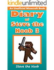 Diary of Steve the Noob 3 (An Unofficial Minecraft Book) (Minecraft Diary Steve the Noob Collection)