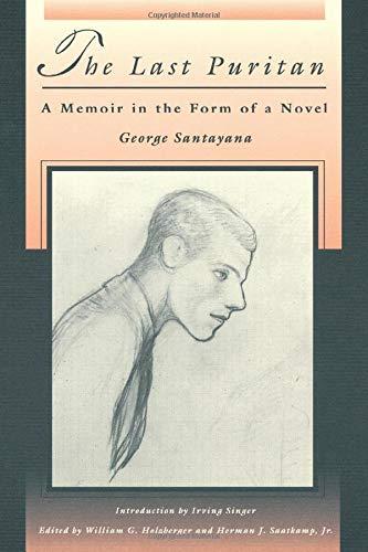 The Last Puritan: A Memoir in the Form of a Novel