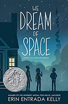 We Dream of Space by [Erin Entrada Kelly]