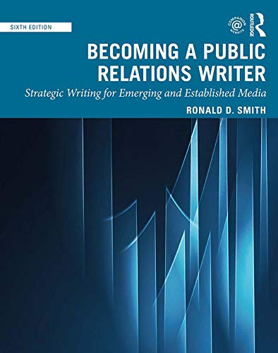 Becoming a Public Relations Writer: Strategic Writing for Emerging and Established Media (English Edition)