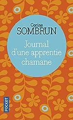 Journal d'une apprentie chamane de Corine SOMBRUN