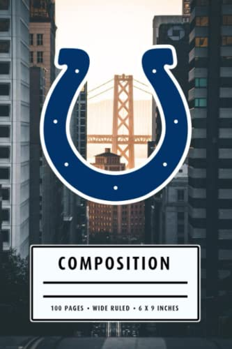 Weekly Planner Composition: Indianapolis Colts Notebook - To My Football Son , To My Football Dad - Thankgiving Gift Ideas Type #17