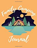 Family Camping Notebook: Paper Notebook Camping Journal For Women, Cute Camping Paperback For Teens, Girls, Students, Womens and Adults For School For Writing Notes Camper Gift