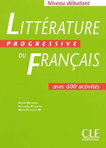 Littérature progressive du français Niveau débutant