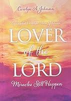 Evangelist Carolyn Ann Johnson, Lover of the Lord: Miracles Still Happen