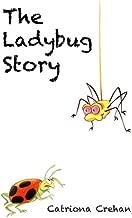 The Ladybug Story